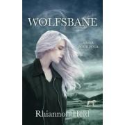 Wolfsbane by Rhiannon Held