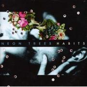 Neon Trees - Habits (0602527612898) (1 CD)