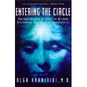 Entering the Circle by Olga Kharitidi