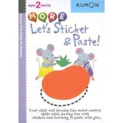 More Let's Sticker & Paste! by Kumon Publishing
