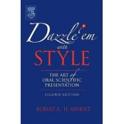 Dazzle 'Em With Style by Robert R. H. Anholt