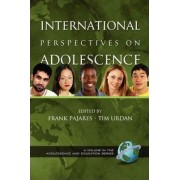 International Perspectives on Adolescence by Frank Pajares