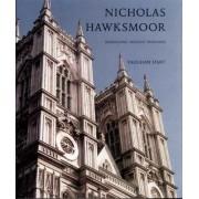 Nicholas Hawksmoor by Vaughan Hart