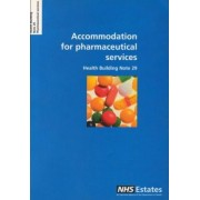 Accommodation for Pharmaceutical Services by National Health Service Estates