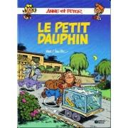 Anne Et Peter N° 6 - Le Petit Dauphin