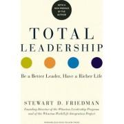 Total Leadership by Stewart D. Friedman