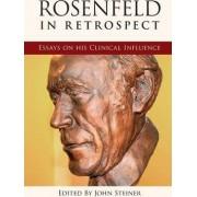 Rosenfeld in Retrospect by John Steiner