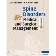 Spine Disorders by J.D. Bartleson