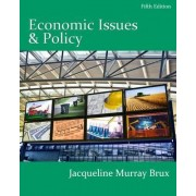 Economic Issues and Policy (Book Only) by Jacqueline Murray Brux
