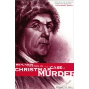 Benjamin Franklin and a Case of Christmas Murder: Benjamin Franklin Mysteries by Robert Lee Hall