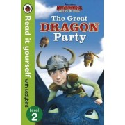 Dragons: The Great Dragon Party - Read It Yourself with Ladybird - Level 2 by Ladybird