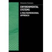 Environmental Systems by Antonio S. Camara