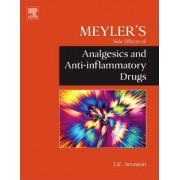 Meyler's Side Effects of Analgesics and Anti-inflammatory Drugs by Jeffrey K. Aronson