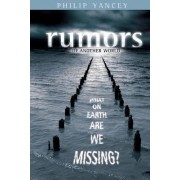 Rumors of Another World by Philip Yancey