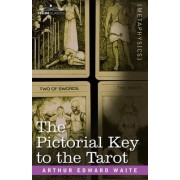 The Pictorial Key to the Tarot by Professor Arthur Edward Waite