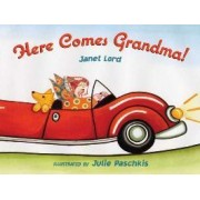Here Comes Grandma! by Janet Lord
