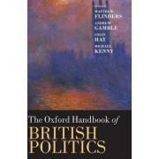 The Oxford Handbook of British Politics by Matthew Flinders