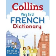 Collins Very First French Dictionary by Collins Dictionaries