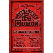 Jerry Thomas' Bartenders Guide by Ross Brown