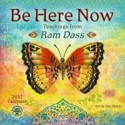 Be Here Now 2017 Wall Calendar: Teachings from RAM Dass