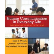 Human Communication in Everyday Life by Virginia Richmond
