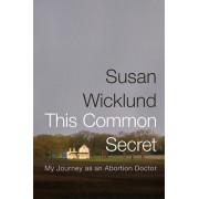 This Common Secret by Alex Kesselheim