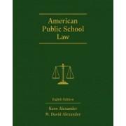 American Public School Law by Kern Alexander