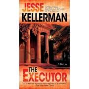 The Executor by Jesse Kellerman
