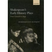 Shakespeare's Early History Plays by Professor Dominque Goy-Blanquet