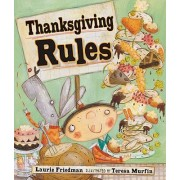Thanksgiving Rules Library Edition by Laurie B. Friedman