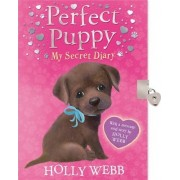 Perfect Puppy: My Secret Diary by Holly Webb