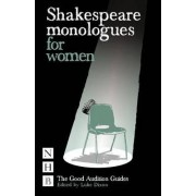 Shakespeare Monologues for Women by Luke Dixon