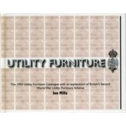 Utility Furniture of the Second World War by Jon Mills