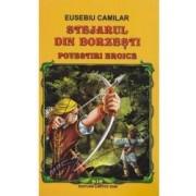 Stejarul din Borzesti ed.2016 - Eusebiu Camilar