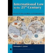 International Law in the 21st Century by Christopher C. Joyner