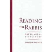 Reading the Rabbis by David Kraemer