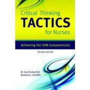 Critical Thinking TACTICS for Nurses by M.Gaie Rubenfeld