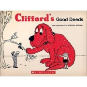 Clifford's Good Deeds (Vintage Hardcover Edition) by Norman Bridwell