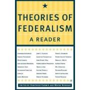 Theories of Federalism by Wayne Norman