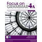 Focus on Grammar Student Book Split 4A by Marjorie Fuchs