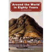 Around the World in Eighty Years by Edwin W Brown