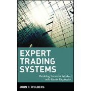 Expert Trading Systems by John R. Wolberg