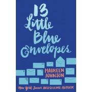 13 Little Blue Envelopes by Maureen Johnson