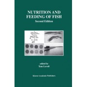 Nutrition and Feeding of Fish by Richard T. Lovell