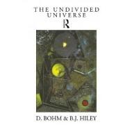 Undivided Universe by David Bohm