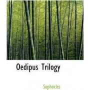 Oedipus Trilogy by Sophocles