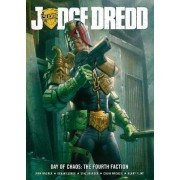 Judge Dredd Day of Chaos: Fourth Faction by John Wagner