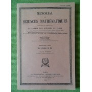 Les Groupes De Lie - Mémorial Des Sciences Mathématiques - Fascicule N° 81
