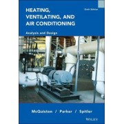 Heating, Ventilating and Air Conditioning by Faye C. McQuiston