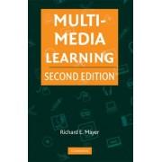 Multimedia Learning by Richard E. Mayer